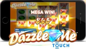 Dazzle Me Touch Mobile Slot Reviewed Online
